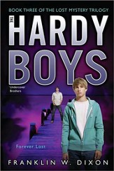 #36: The Hardy Boys Undercover Brothers: Forever Lost