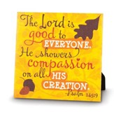 The Lord Is Good Canvas Print