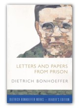 Letters and Papers from Prison: Dietrich Bonhoeffer Works-Reader's Edition - Slightly Imperfect