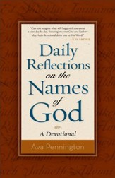 Daily Reflections on the Names of God: A Devotional - eBook