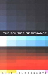 The Politics of Deviance