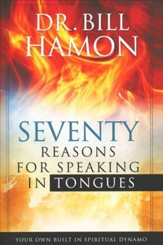 Seventy Reasons for Speaking in Tongues: Your Own   Built-in Spiritual Dynamo