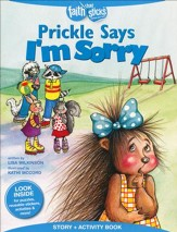 Prickle Says I'm Sorry, Story & Activity Book