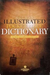Holman Illustrated Pocket Bible Dictionary, Slightly Imperfect