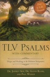 Tree of Life Version (TLV) Psalms with Commentary: Hope and Healing in the Hebrew Scriptures
