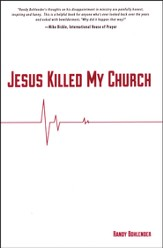 Jesus Killed My Church