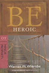 Be Heroic (Minor Prophets) - Slightly Imperfect