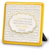 Trust in Him Plaque