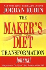The Maker's Diet Revolution--Transformation Journal