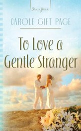 To Love A Gentle Stranger - eBook