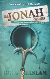 Jonah Complex: Rediscovering the Outrageous Grace of God
