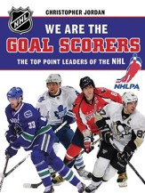 We Are the Goal Scorers: THE NHLPA/NHL'S ELITE POINT LEADERS - eBook
