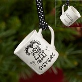 Sisters Mini Mug Ornament