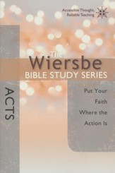 Acts: The Warren Wiersbe Bible Study Series