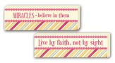 Live By Faith Not By Sight, Miracles Reversible Plaque