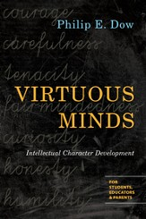 Virtuous Minds: Intellectual Character Development - eBook