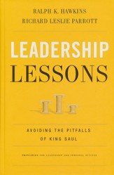 Leadership Lessons: Avoiding the Pitfalls of King Saul - eBook
