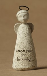 Thank you for Listening! Bless You!(tm) Angel Figurine