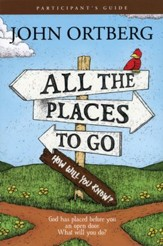 All the Places to Go....How Will You Know?, Participant's Guide