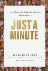 Just a Minute: In the Heart of a Child, One Moment Can  Last Forever - Book Club Edition