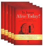 Is Jesus Alive Today? 5-pack: The Evidence and Why It Matters to You