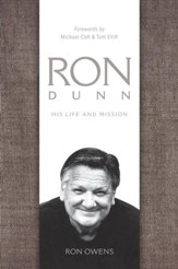 Ron Dunn: His Life and Mission - eBook