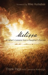 Melissa: A Father's Lessons from a Daughter's Suicide - eBook