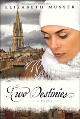 Two Destinies, Secrets of the Cross Series #3