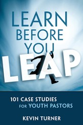 Learn Before You Leap: 101 Case Studies for Youth Pastors - eBook