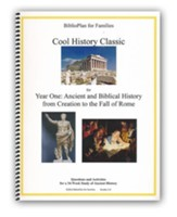 BiblioPlan for Families Cool History Classic for Year One: Ancient and Biblical History, Grades K-6