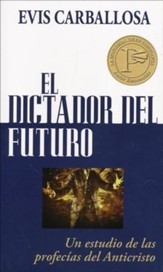 El Dictador del Futuro  (The Dictator of the Future)