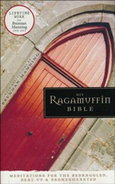NIV Ragamuffin Bible: Meditations for the Bedraggled, Beat-Up, and Brokenhearted, Hardcover, Jacketed Printed