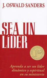 Sea Un Líder  (Dynamic Spiritual Leadership)