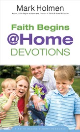 Faith Begins @ Home Devotions - eBook