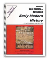 BiblioPlan's Cool History for Advanced: Early Modern History, Grades 8-12