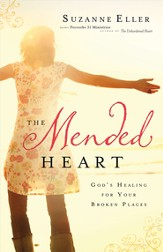 The Mended Heart: God's Healing for Your Broken Places - eBook