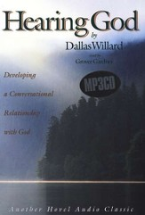 Hearing God: Developing a Conversational Relationship with God - Audiobook on MP3-CD