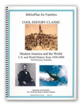 BiblioPlan for Families Cool History Classic for Year Four: Modern History