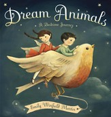 Dream Animals: A Bedtime Journey - eBook