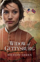 Widow of Gettysburg, Heroines Behind the Lines Series #2