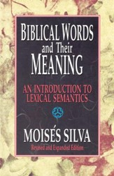 Biblical Words and Their Meaning: An Introduction to Lexical Semantics / New edition - eBook