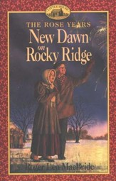 New Dawn on Rocky Ridge , The Rose Years #6