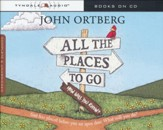All the Places To Go Audio CD