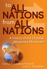 To All Nations From All Nations: A History of the Christian Missionary Movement - eBook