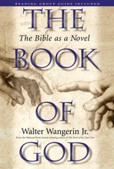 The Book of God: The Bible as a Novel - eBook