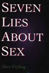 Seven Lies About Sex, 5 Pack