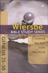 Genesis 25-50: The Warren Wiersbe Bible Study Series