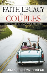 Faith Legacy for Couples: Seven Values to Shape Your Marriage - eBook