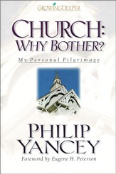 Church: Why Bother?: My Personal Pilgrimage - eBook