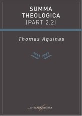 Summa Theologica (Part 2.2) - eBook